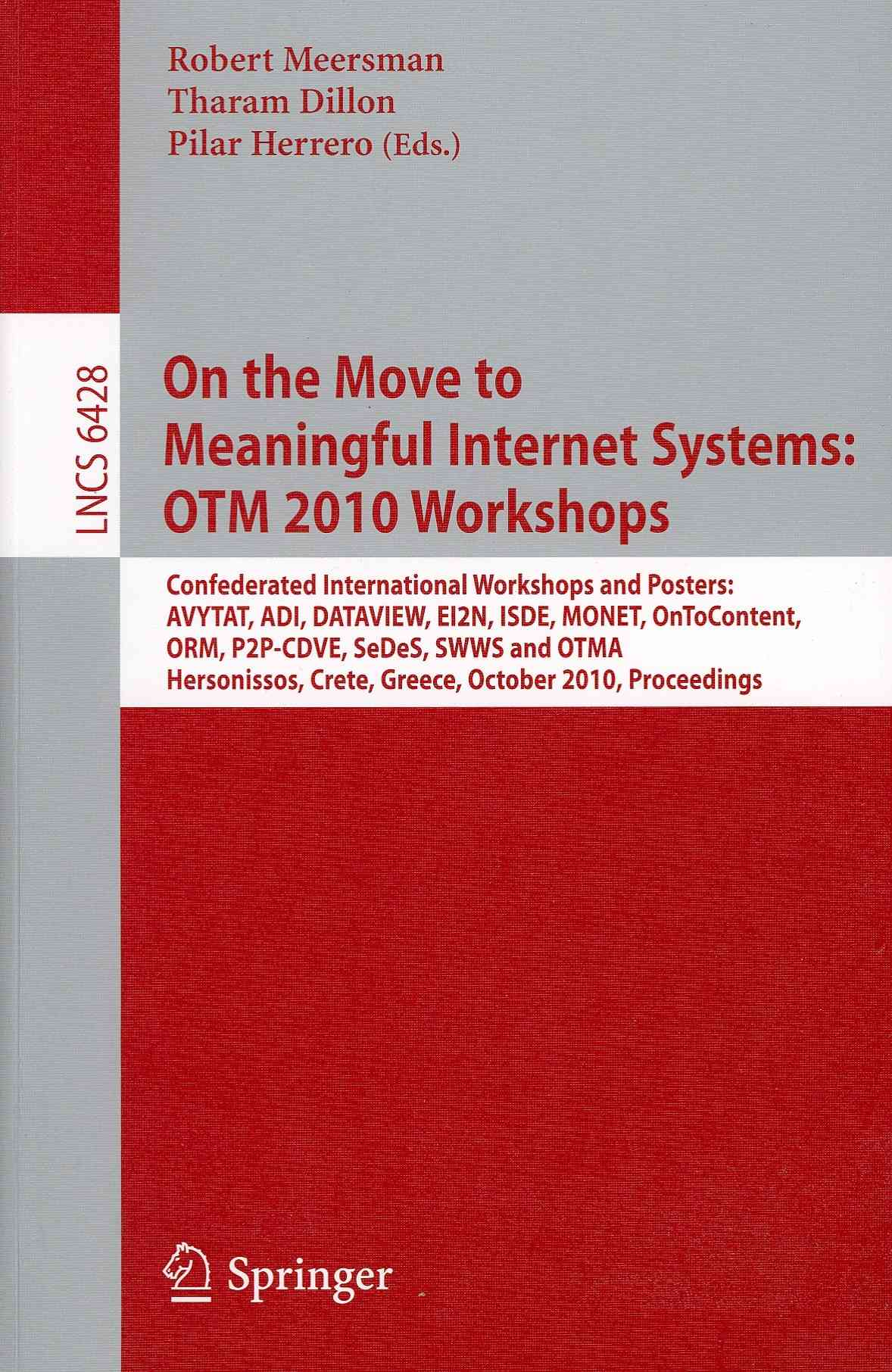 On the Move to Meaningful Internet Systems By Meersman, Robert (EDT)